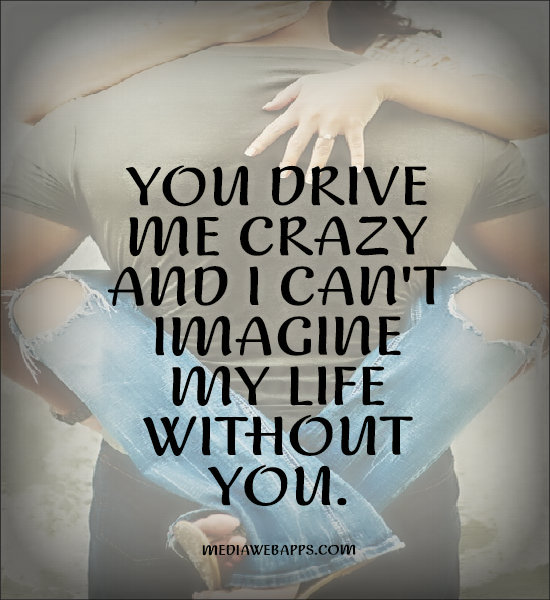 Live Your Life Crazy Quotes: My Crazy Life Quotes. QuotesGram