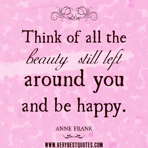 Think Happy Be Happy Quotes. QuotesGram