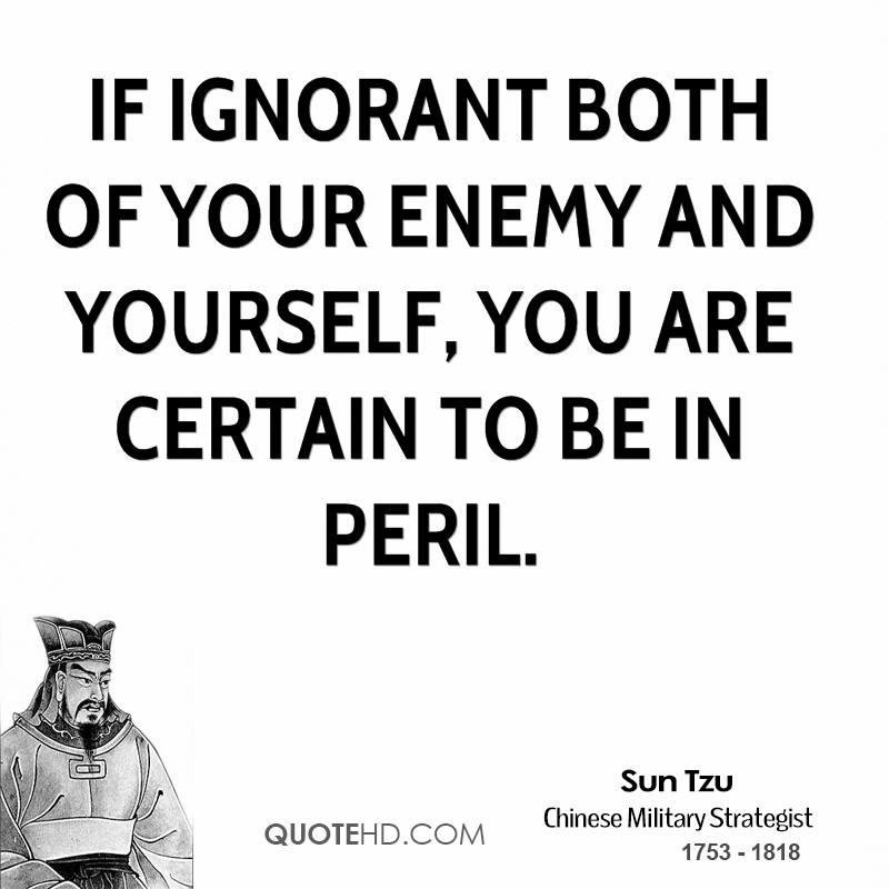 Art Of War Quotes Know Your Enemy: Deception Sun Tzu Quotes. QuotesGram