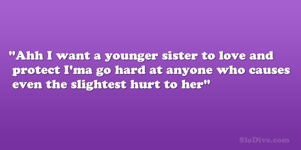 Protective Sister Quotes. QuotesGram