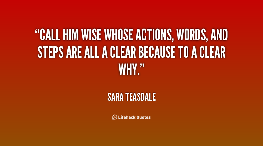 Actions And Words Quotes: Wise Quotes Action. QuotesGram
