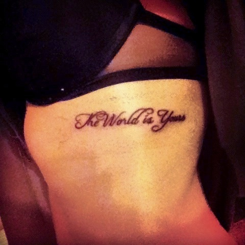 The world is yours quotes quotesgram for The world is yours tattoo