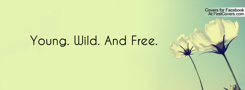 Wild At Heart Quotes Quotesgram: Young And Crazy Quotes. QuotesGram