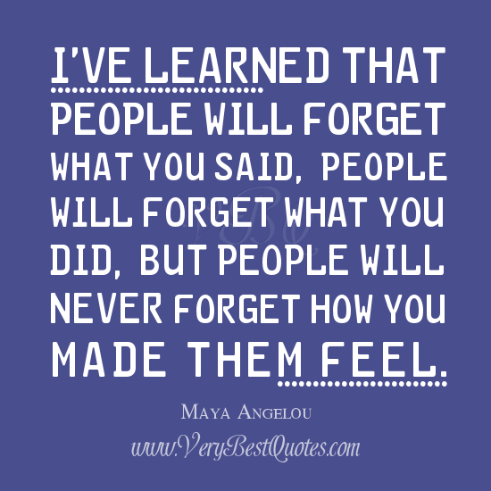 Maya Angelou Quote People Will For Get: Inspirational Quotes On Lessons Learned. QuotesGram