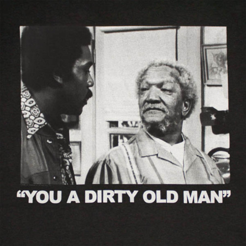 Dirty Old Man Birthday Quotes Quotesgram: Heart Attack Fred Sanford Quotes. QuotesGram
