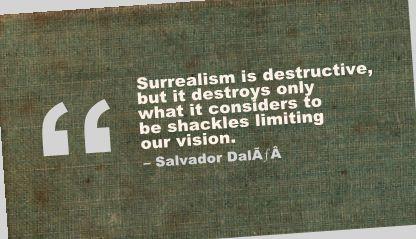 Surreal Spiritual Quotes. QuotesGram  |Surreal Art Quotes