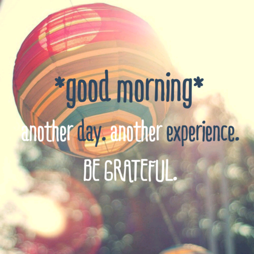 have a good morning quotes quotesgram