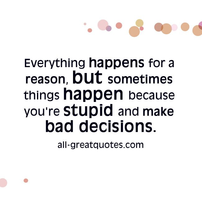Things Happen For A Reason Quotes: Sometimes Things Happen Quotes. QuotesGram