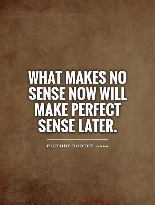 Weird Quotes That Make Sense. QuotesGram  |Stupid Quotes That Make Sense
