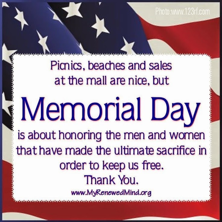 Memorial Day Quotes Inspirational: Memorial Day Quotes 2014. QuotesGram