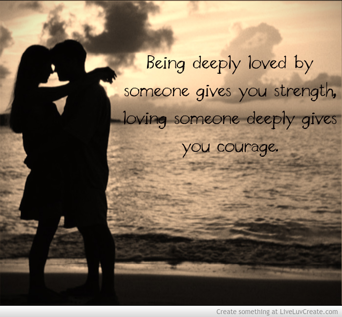 Courage To Love: Strength And Courage Love Quotes. QuotesGram