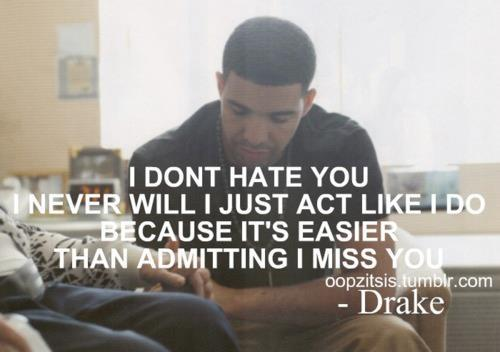 10 Things I Hate About You Funny Quotes Quotesgram: Drake Quotes And Sayings. QuotesGram
