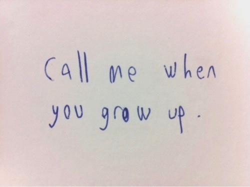 Need To Grow Up Quotes. QuotesGram