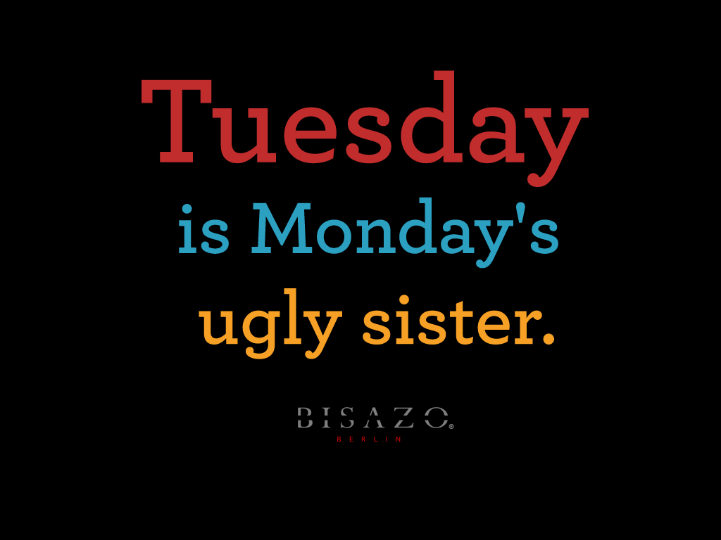 Quotes Sayings Humor: Tuesday Humor Quotes. QuotesGram