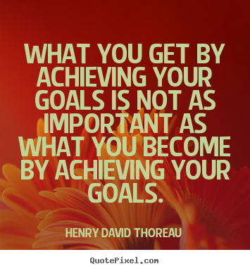 motivational quotes about achieving goals. quotesgram