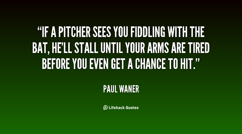 pitching quotes inspiring quotesgram