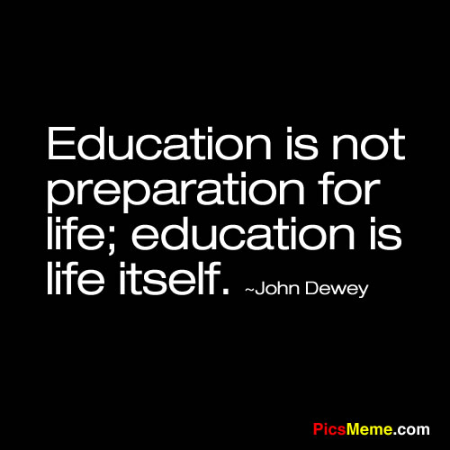 education is for life not for livelihood From our day-to-day working life to our outside interests and lifestyle choices, we can shape our activity life to be secure lifestyles & livelihood articles.