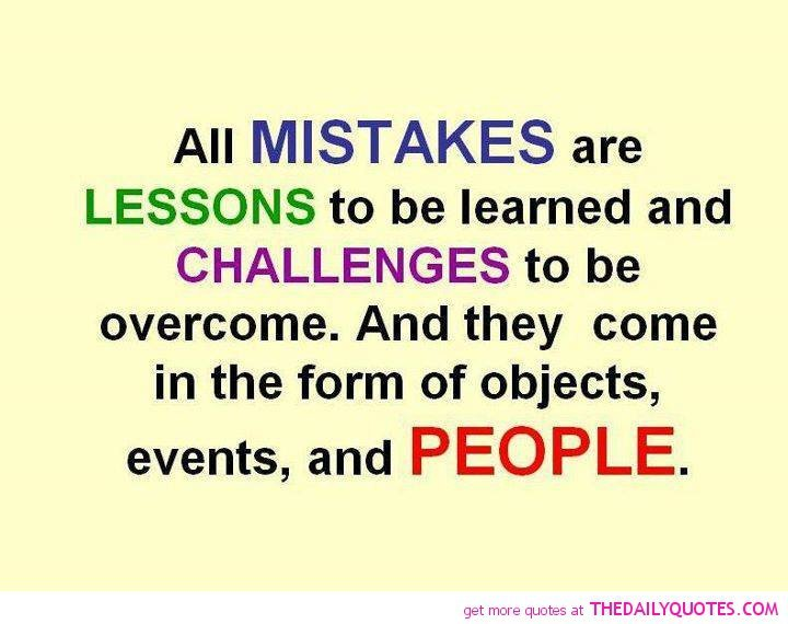 Lessons And Mistakes Quotes About Life. QuotesGram