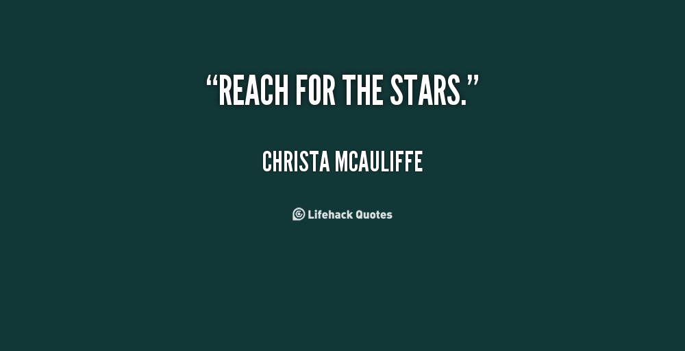 Reach For The Stars Quotes. QuotesGram