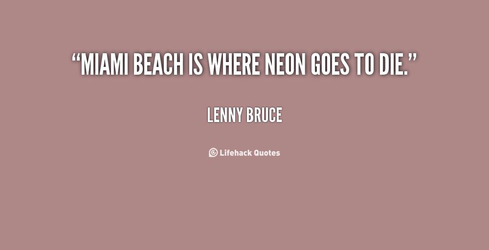 Top 9 Quotes By Basil Moreau: Miami Beach Quotes. QuotesGram