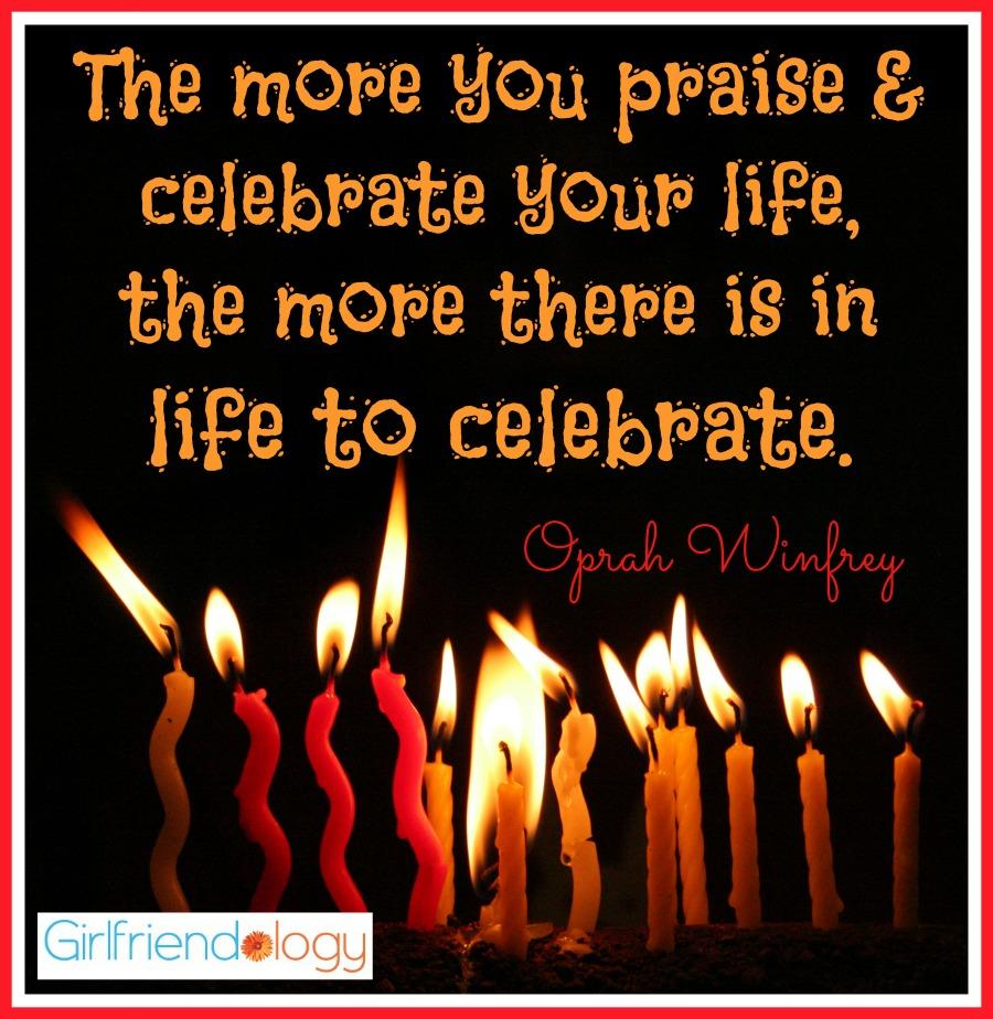Celebrate Your Life Quotes. QuotesGram