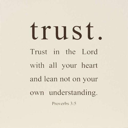 Trust In The Lord Quotes. QuotesGram Quotes On Trust In God