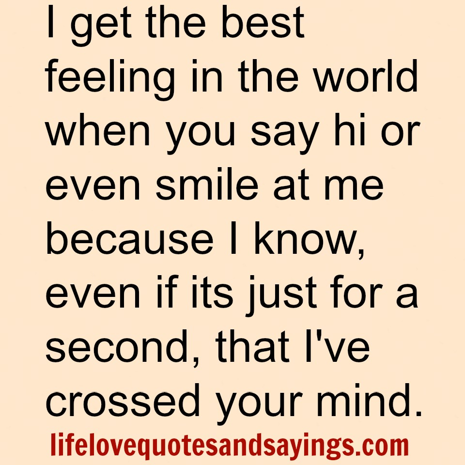 Best Smile In The World Quotes: Feelings For You Quotes. QuotesGram
