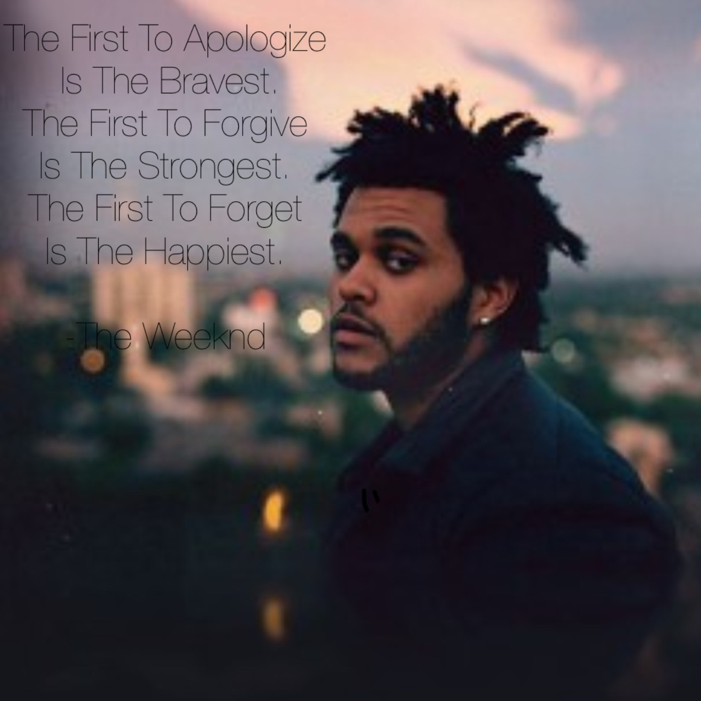 From The Weeknd Quotes Quotesgram