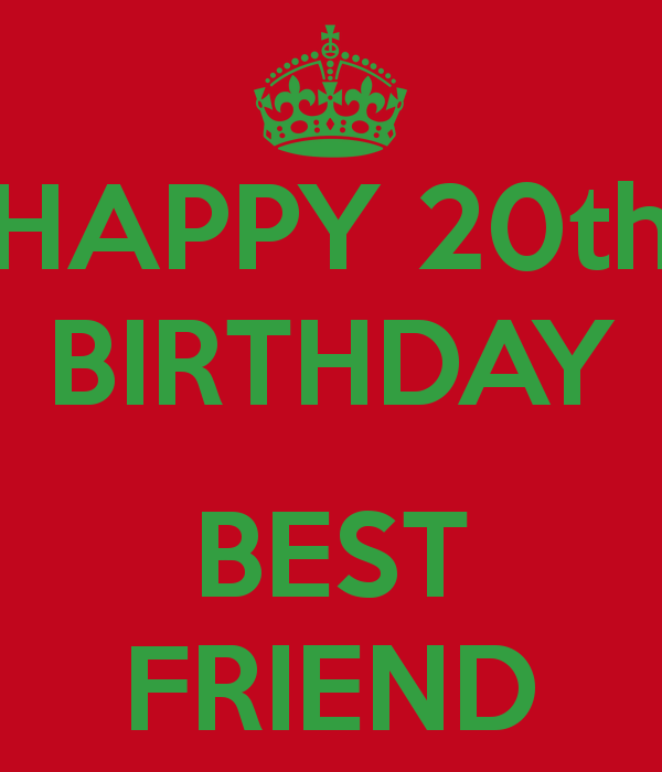 20th Birthday Quotes For Friends. QuotesGram