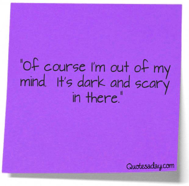 Dark Humor Quotes About Life: Dark Mind Quotes. QuotesGram