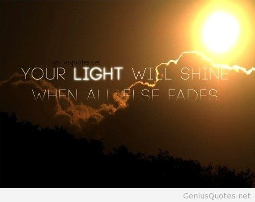 Quotes About Shining Light: Shine Light Quotes Pinterest. QuotesGram