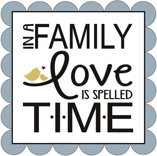 inspirational quotes about family time quotesgram