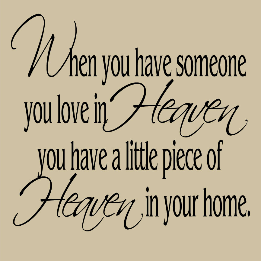 Heaven Quotes For Loved Ones: Remember Our Loved Ones Quotes. QuotesGram