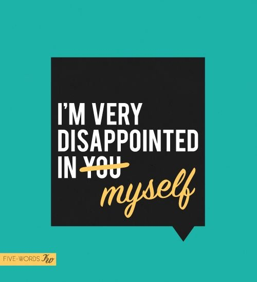 Feeling Disappointed Quotes. QuotesGram