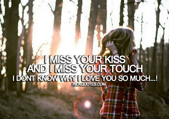 Missing Your Kiss Quotes: Miss Your Kisses Quotes. QuotesGram