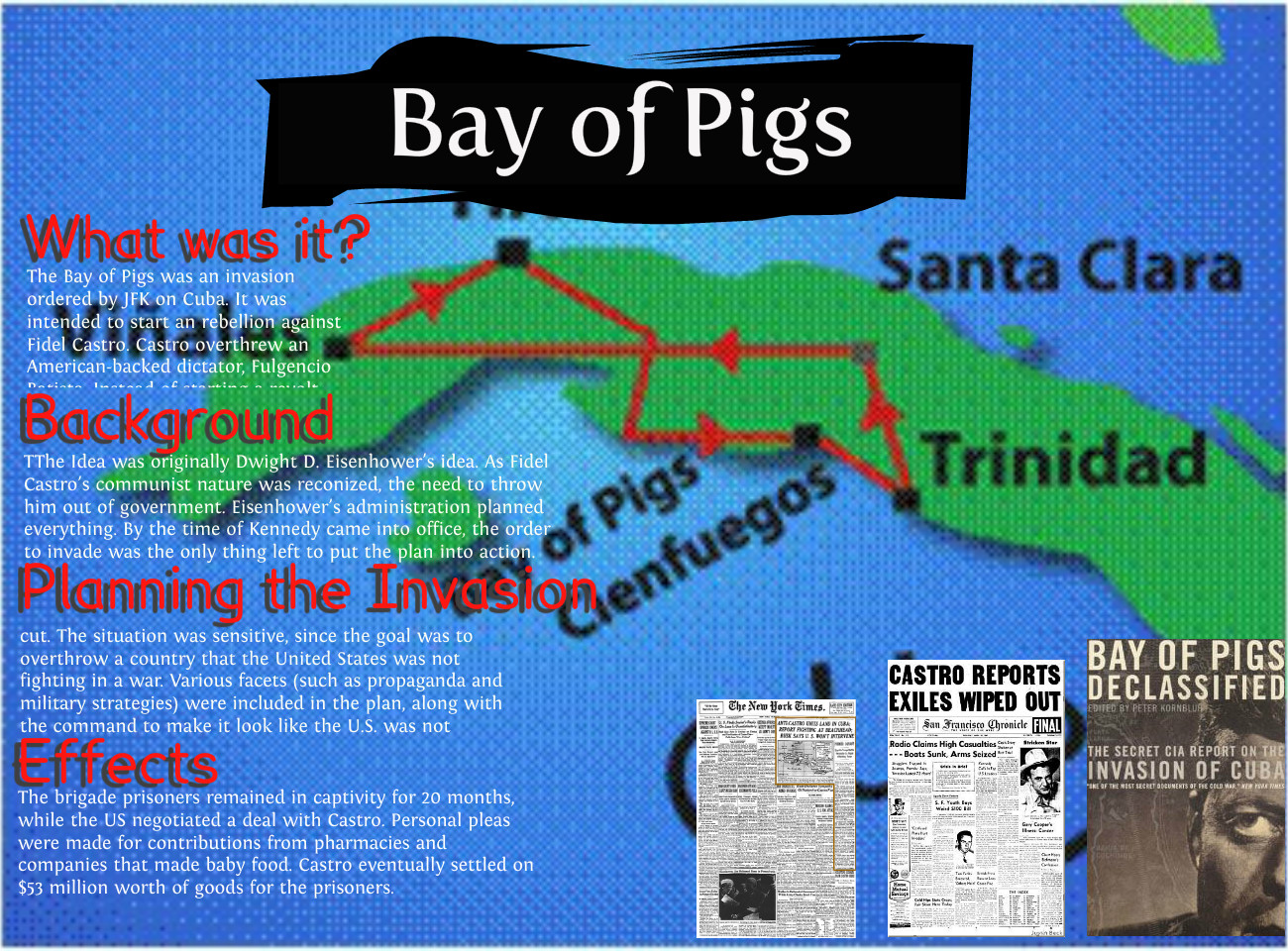 a look at the infamous bay of pigs invasion Cbc's paul hunter takes a look at the as well as the infamous botched bay of pigs invasion fidel castro's death the bay of pigs invasion was a total failure.