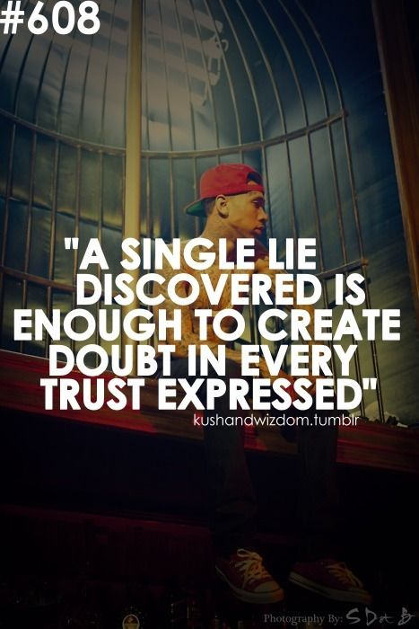 kush and wizdom quotes about lies in a relationship