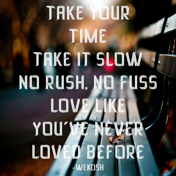 Love Takes Time Quotes. QuotesGram