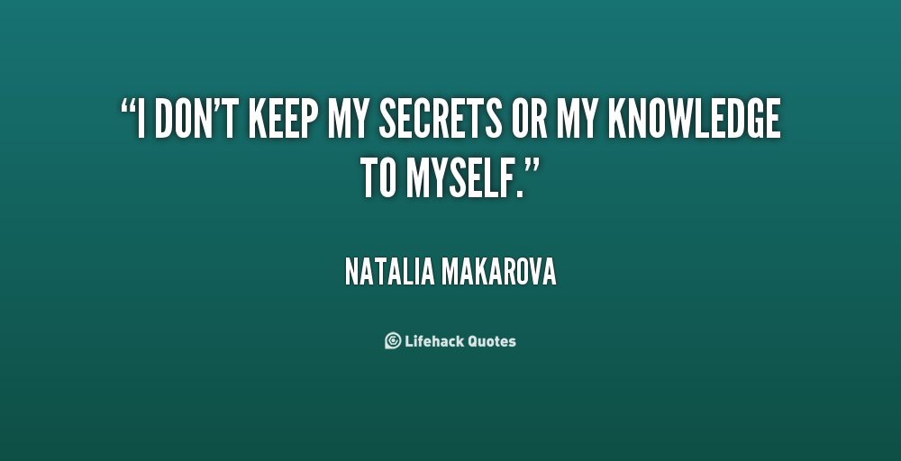 Keeping Secrets In A Relationship Quotes: Dont Keep Secrets Quotes. QuotesGram
