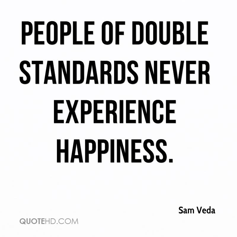 Quotes About Double Standards. QuotesGram