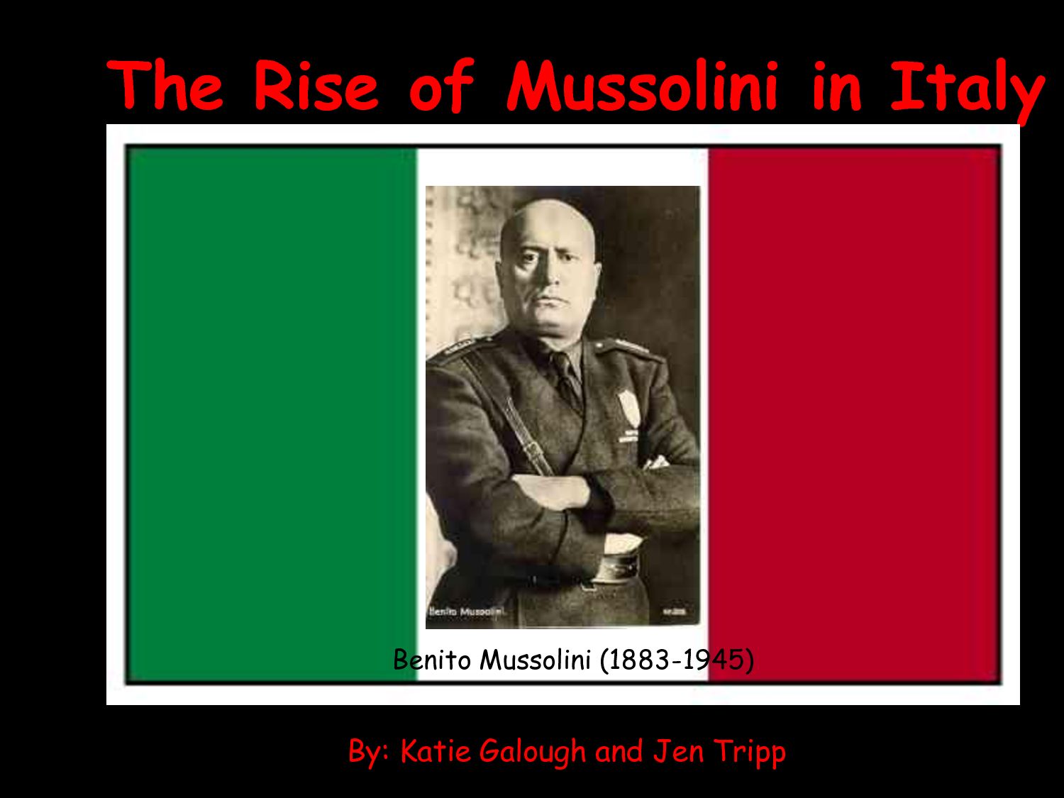 a history of the rule of benito mussolini in fascist italy Quizlet provides hitler mussolini world history activities,  nickname of benito mussolini  were fascist paramilitary armed guards in italy during the per.