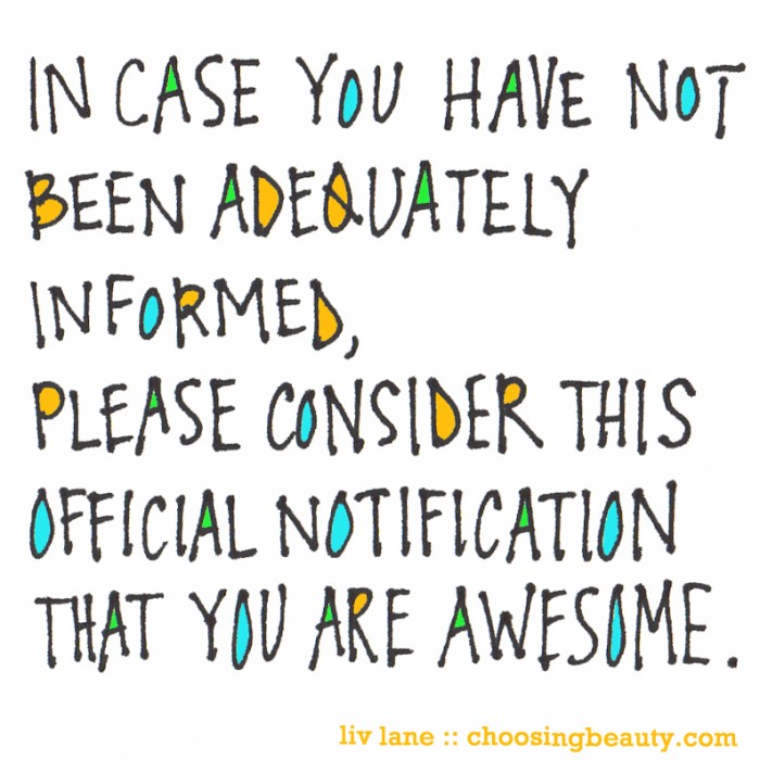 I Think You Are Awesome Quotes. QuotesGram