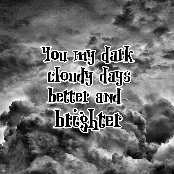 Cloudy Day Quotes And Sayings. QuotesGram