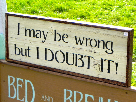 Wood Signs With Quotes Funny. QuotesGram