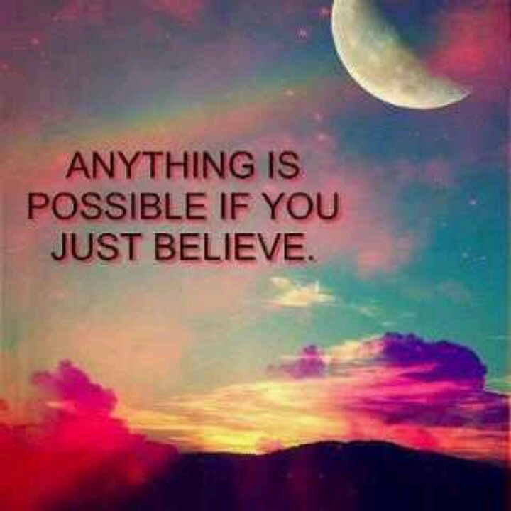 I Believe Quotes And Sayings Quotesgram: Just Believe Quotes. QuotesGram