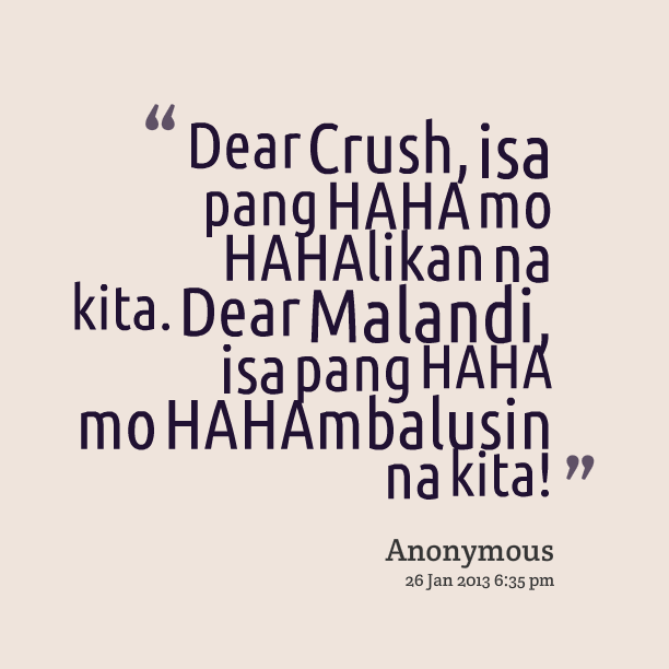 Quotes Dear Friend Tagalog: Dear Crush Quotes In English. QuotesGram