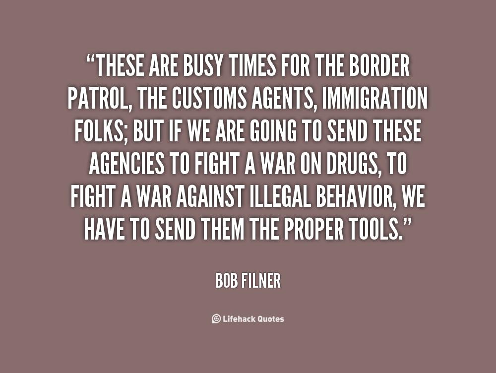 border patrol quotes  quotesgram