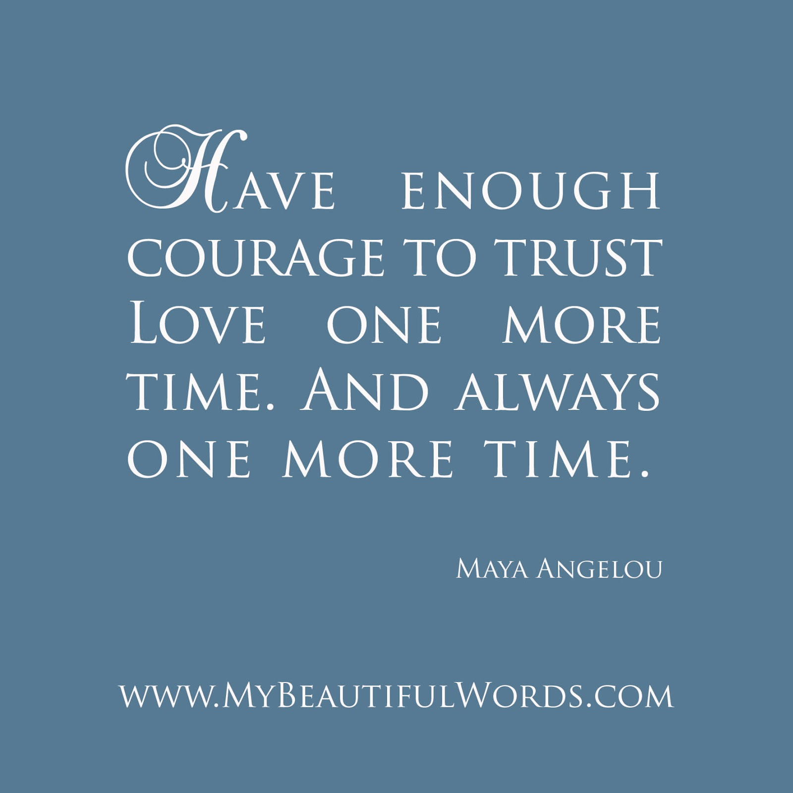 Courage Chance Love Quotes. QuotesGram