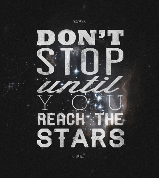 To be an idealist is to reach for the stars