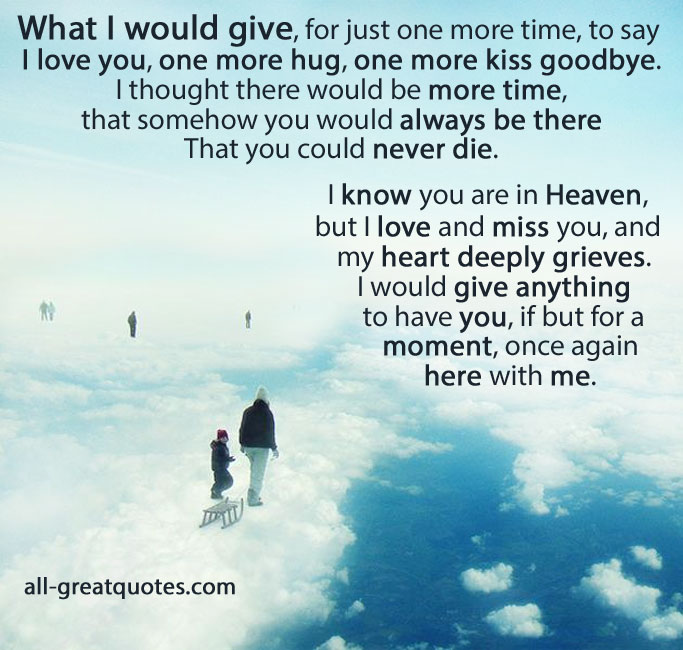 Saying Goodbye To Mom Quotes: Quotes About Saying Goodbye To A Loved One. QuotesGram